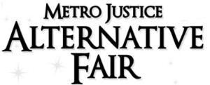 Metro Justice Alternative Fair